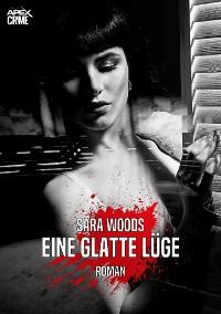 Cover EINE GLATTE LÜGE
