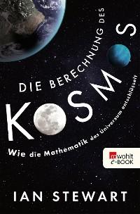 Cover Die Berechnung des Kosmos