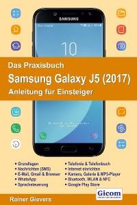 Cover Das Praxisbuch Samsung Galaxy J5 (2017) - Anleitung für Einsteiger