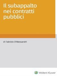 Cover Il subappalto nei contratti pubblici