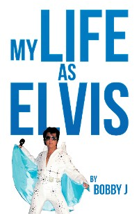 Cover My Life as Elvis