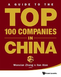 Cover Guide To The Top 100 Companies In China, A