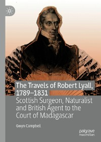 Cover The Travels of Robert Lyall, 1789–1831