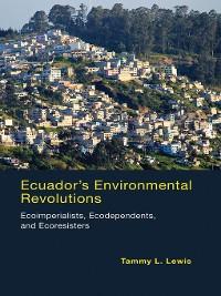 Cover Ecuador's Environmental Revolutions