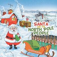 Cover Santa and the North Pole People
