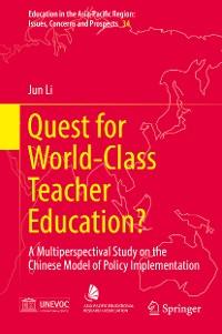 Cover Quest for World-Class Teacher Education?