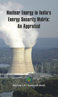 Cover Nuclear Energy in India's Energy Security Matrix