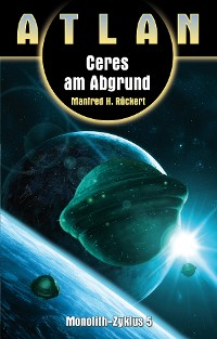 Cover ATLAN Monolith 5: Ceres am Abgrund
