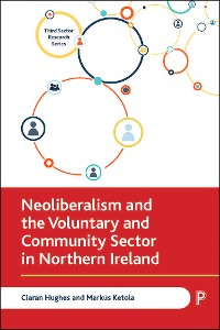 Cover Neoliberalism and the Voluntary and Community Sector in Northern Ireland