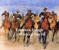 Cover Emerson Hough: 13 western novels