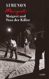 Cover Maigret und Stan der Killer