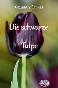 Cover Die schwarze Tulpe