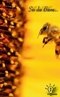 Cover Sei die Biene..