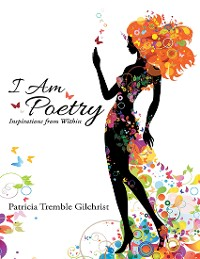 Cover I Am Poetry: Inspirations from Within