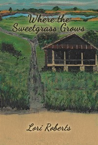 Cover Where The Sweetgrass Grows