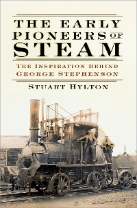 Cover The Early Pioneers of Steam