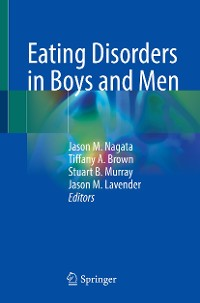 Cover Eating Disorders in Boys and Men