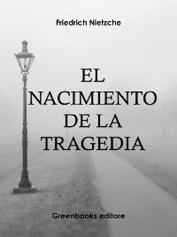Cover El nacimiento de la tragedia