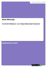 Cover Current Balance. An Experimental Analysis