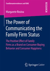 Cover The Power of Communicating the Family Firm Status