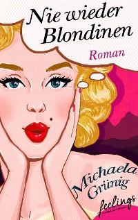 Cover Nie wieder Blondinen
