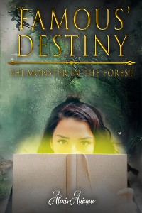Cover Famous' Destiny The Monster In The Forest