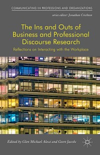 Cover The Ins and Outs of Business and Professional Discourse Research