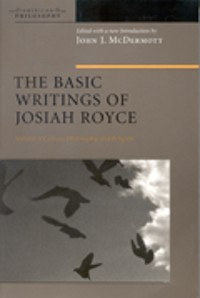 Cover The Basic Writings of Josiah Royce, Volume I