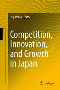 Cover Competition, Innovation, and Growth in Japan