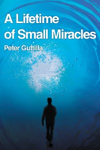 Cover A Lifetime of Small Miracles