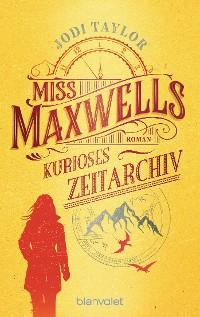Cover Miss Maxwells kurioses Zeitarchiv