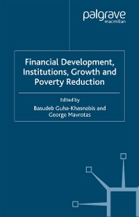 Cover Financial Development, Institutions, Growth and Poverty Reduction