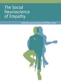 Cover The Social Neuroscience of Empathy