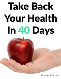 Cover Take Back Your Health In 40 Days