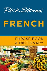 Cover Rick Steves' French Phrase Book & Dictionary