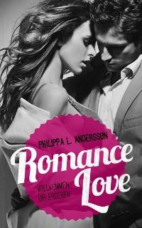 Cover Romance Love - Vollkommen dir ergeben