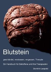 Cover Blutstein - geschändet, verstossen, vergessen, Therapie