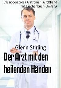 Cover Der Arzt mit den heilenden Händen