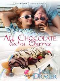 Cover All Chocolate, Extra Cherries
