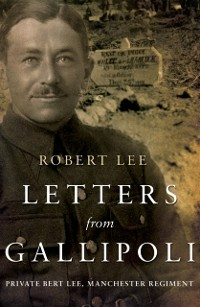 Cover Letters from Gallipoli