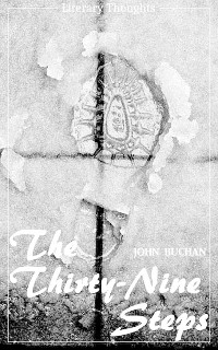 Cover The Thirty-Nine Steps (John Buchan) (Literary Thoughts Edition)