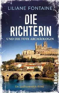 Cover Die Richterin und die tote Archäologin