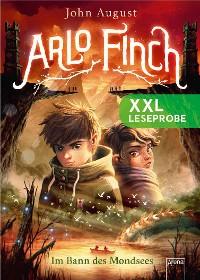Cover XXL Leseprobe: Arlo Finch. Im Bann des Mondsees