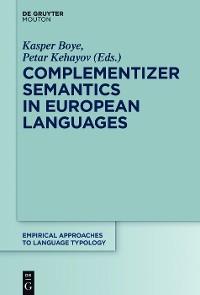 Cover Complementizer Semantics in European Languages