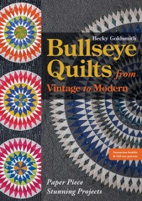 Cover Bullseye Quilts from Vintage to Modern