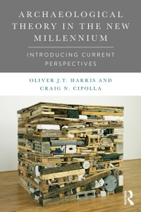 Cover Archaeological Theory in the New Millennium