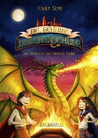 Cover Die geheime Drachenschule - Die Rückkehr des siebten Clans