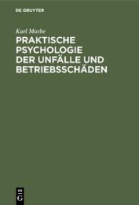 Cover Praktische Psychologie der Unfälle und Betriebsschäden