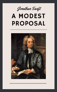Cover Jonathan Swift: A Modest Proposal (English Edition)