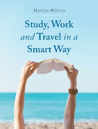 Cover Study, Work and Travel in a Smart Way